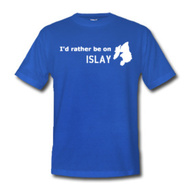 T-Shirt I'd rather be on Islay